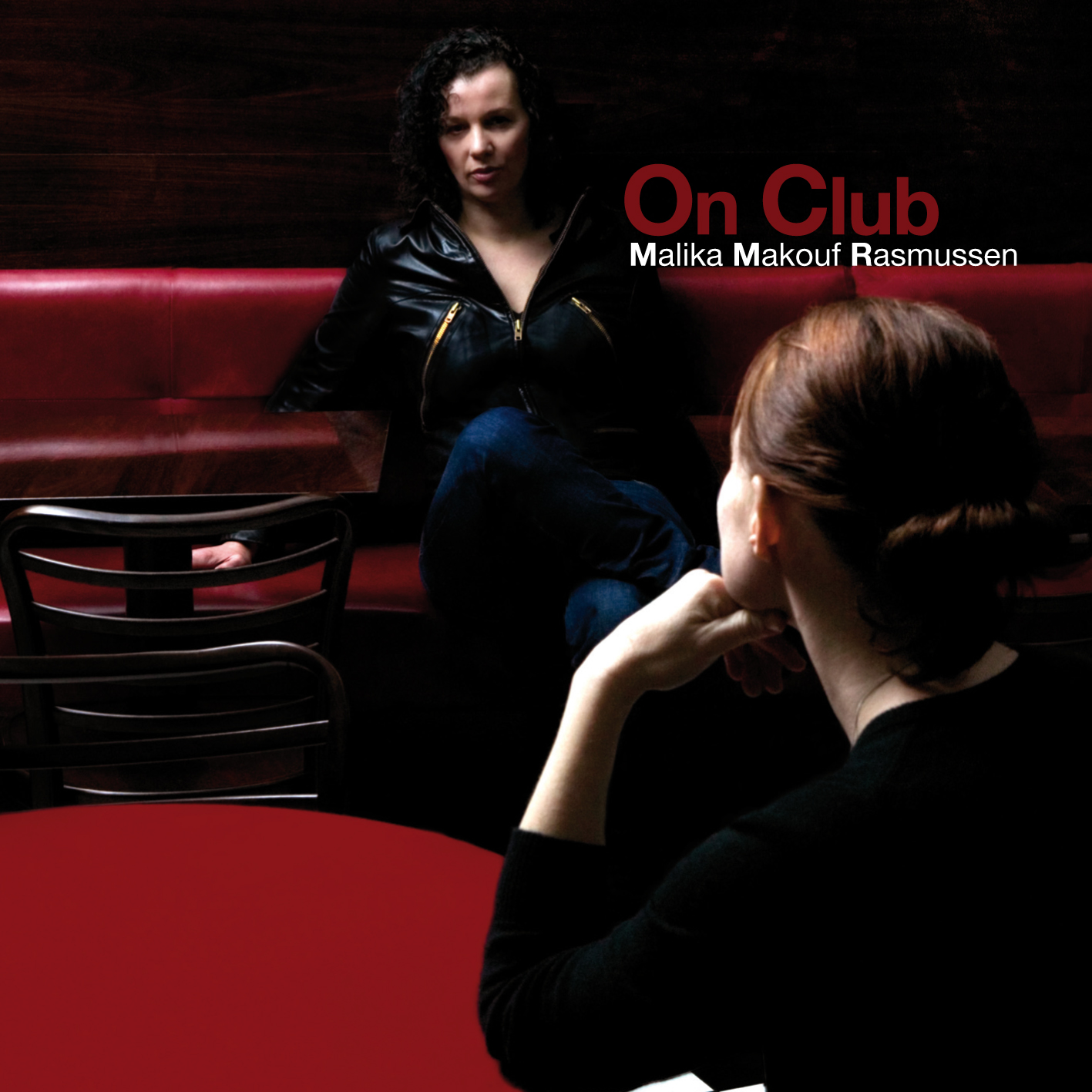 "Malika Makouf Rasmussen ""On Club"""